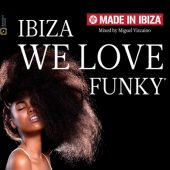 Made in Ibiza 2015 Ibiza We Love Funky (1CD)