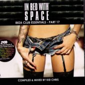 In Bed With Space Part 17 2015 (2CD)