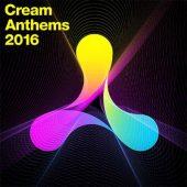 Cream Anthems 2016 (2CD)