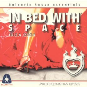 In Bed With Space 2004