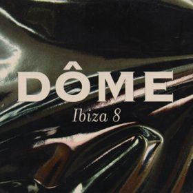 Dôme Ibiza 8 (1cd)