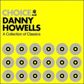 Choice Danny Howells
