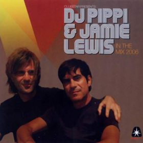 DJ Pippi & Jamie Lewis In The Mix 2006 (2CD)