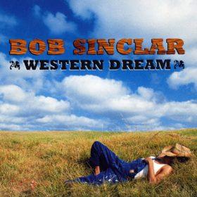 Western Dream Bob Sinclar