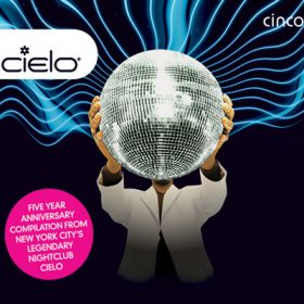 Cielo Cinco Five Year Anniversary (2CD)