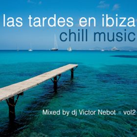 Las Tardes en Ibiza Chill Vol. 2 (1CD)