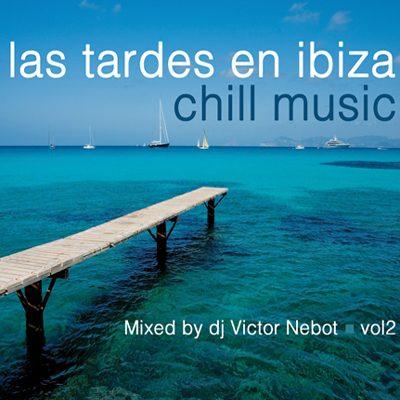 Las Tardes en Ibiza Chill Music 2