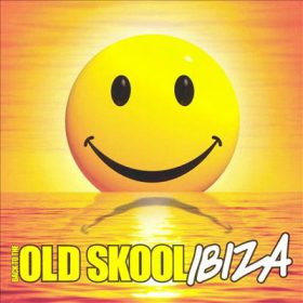 Back To The Old Skool Ibiza (2cd)