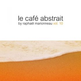 LE CAFÉ ABSTRAIT VOL. 10 (3CD)