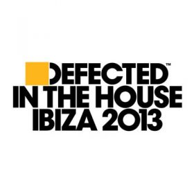 Defected In The House Ibiza 2013 (3CD)