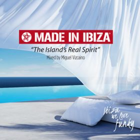 Made in Ibiza – The Island Real Spirit (1cd)