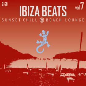 Ibiza Beats Chill Vol. 7
