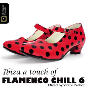 Ibiza A Touch of Flamenco Chill 6 (1cd)