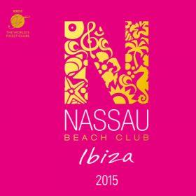 Nassau Beach Club Ibiza 2015 (2CD)