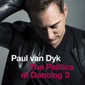 The Politics of Dancing 3 2015 (2CD)