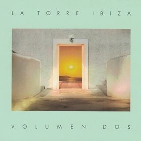 La Torre Ibiza Volumen Dos (1CD)