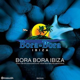 Bora Bora Ibiza 2018 (2CD)