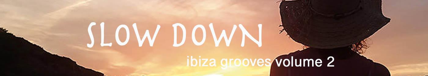 Slow Down Ibiza 2 2019