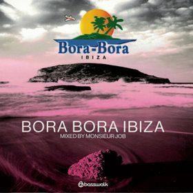 Bora Bora Ibiza 2019 (2CD)
