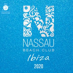 Nassau Beach Club Ibiza 2020 (2CD)