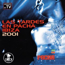 Las tardes en Pacha Ibiza 2001 (2CD)