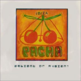 Pacha Ambient Or Ambient 2001 (1CD)