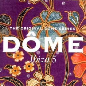 Dôme Ibiza 5 (2CD)