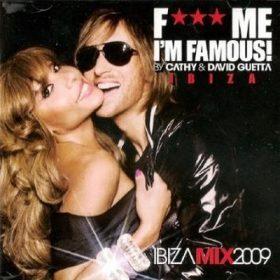 F*** Me I'm Famous! Ibiza Mix 2009 (1CD)