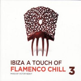 Ibiza A Touch Of Flamenco Chill 3 (1CD)