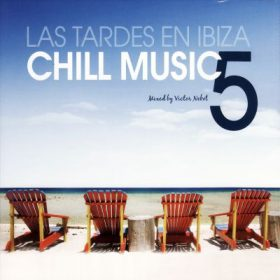 Las tardes en Ibiza Chill Music Vol. 5 (1CD)