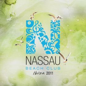 Nassau Beach Club Ibiza 2011 (2CD)