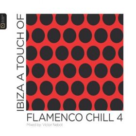 Ibiza A Touch Of Flamenco Chill 4 (1CD)