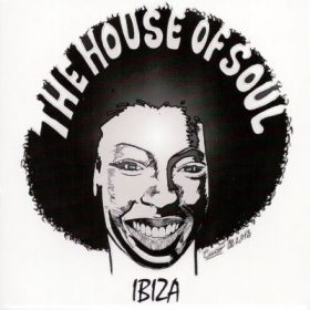 The House Of Soul Ibiza (2CD)
