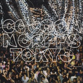 Cocoon Morphs Tokyo (1CD)