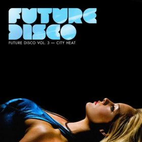 Future Disco Vol. 3 (1CD)