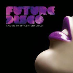 Future Disco (1CD)