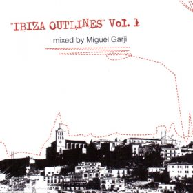 Ibiza Outlines Vol. 1 (1CD)